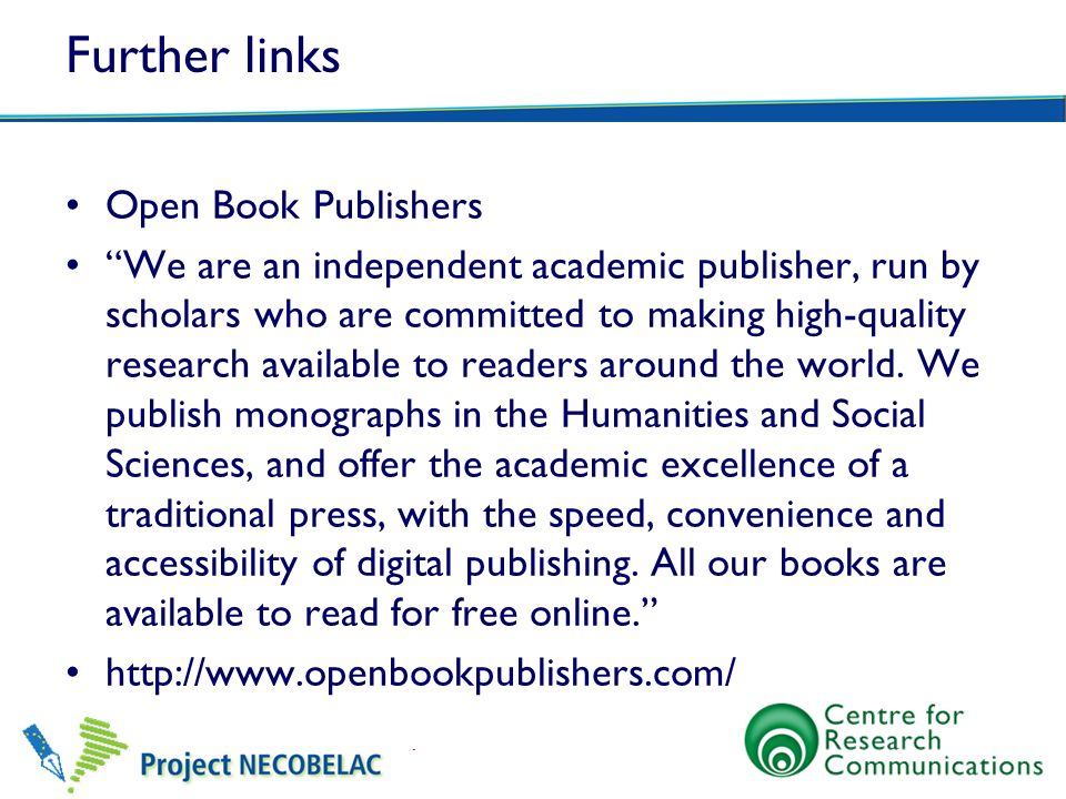 Further links Open Book Publishers We are an independent academic publisher, run by scholars who are committed to making high-quality research availab