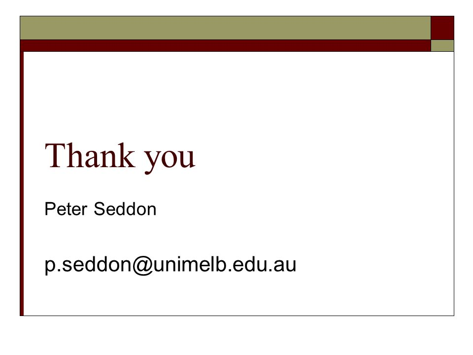 Thank you Peter Seddon p.seddon@unimelb.edu.au
