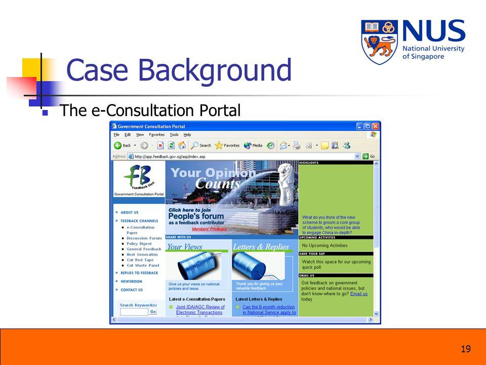 19 Case Background The e-Consultation Portal