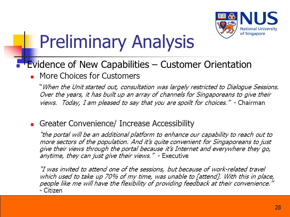 28 Preliminary Analysis Evidence of New Capabilities – Customer Orientation More Choices for Customers When the Unit started out, consultation was lar