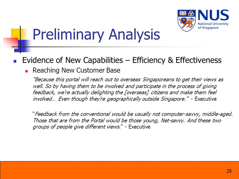 29 Preliminary Analysis Evidence of New Capabilities – Efficiency & Effectiveness Reaching New Customer Base Because this portal will reach out to ove
