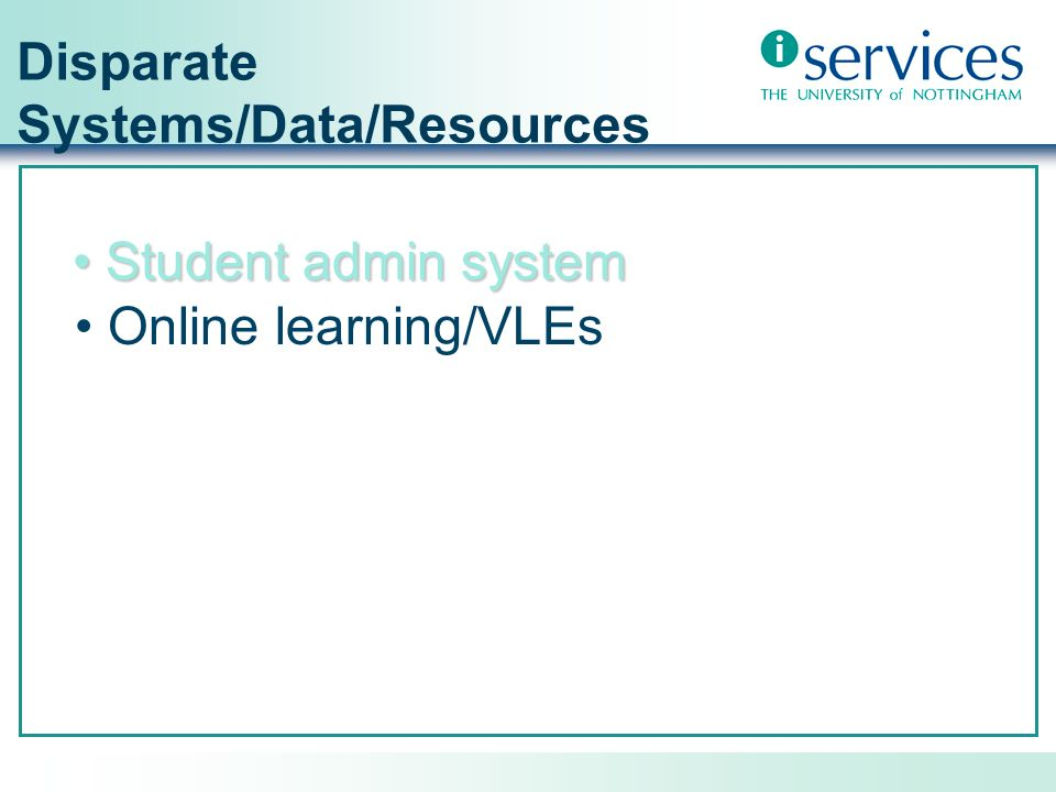 Disparate Systems/Data/Resources Student admin system
