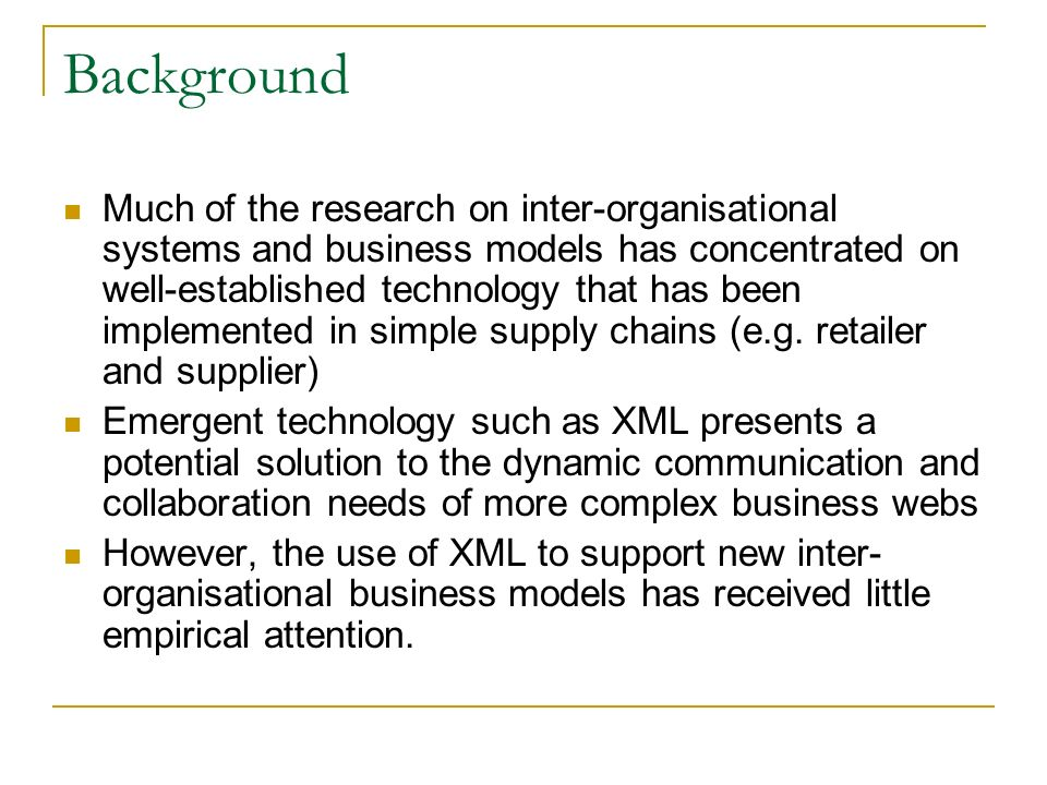Background Much of the research on inter-organisational systems and business models has concentrated on well-established technology that has been implemented in simple supply chains (e.g.