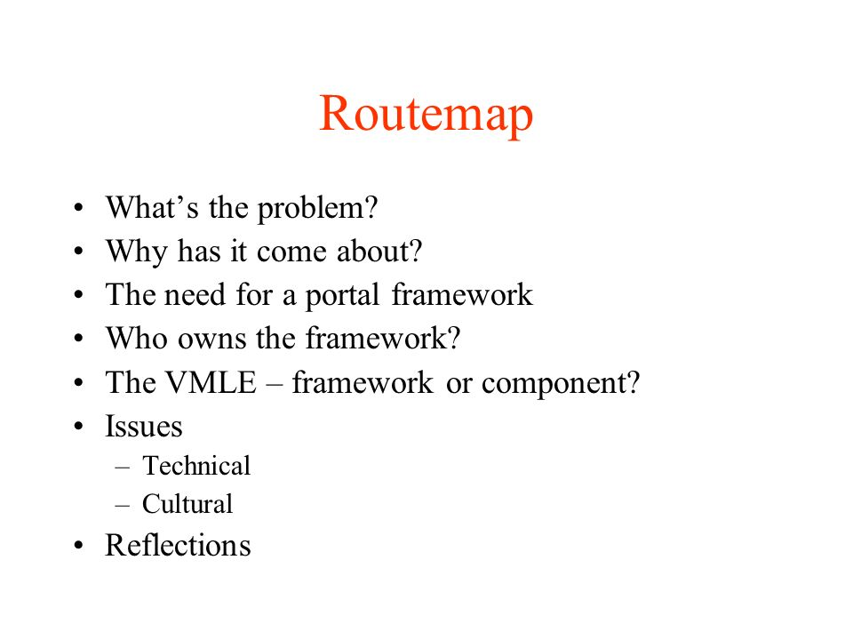 Routemap Whats the problem. Why has it come about.
