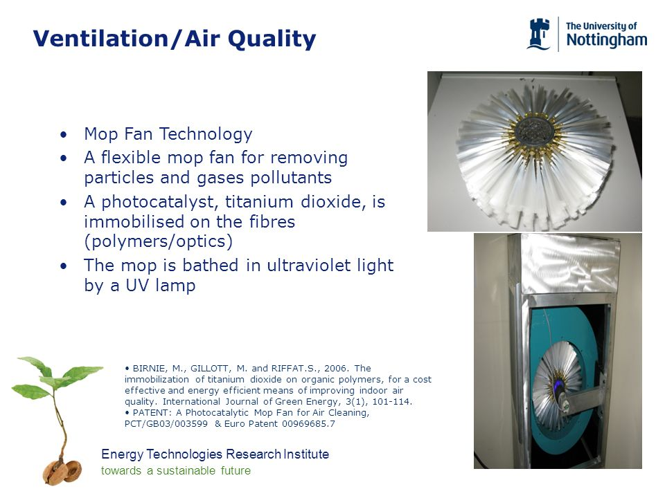 Energy Technologies Research Institute towards a sustainable future Ventilation/Air Quality BIRNIE, M., GILLOTT, M.