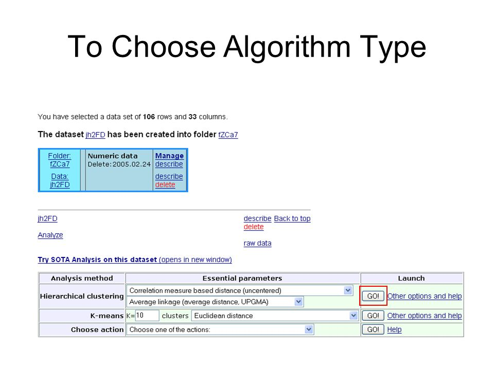 To Choose Algorithm Type