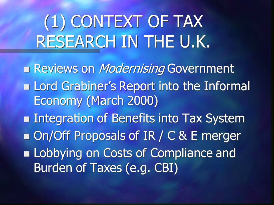 (1) CONTEXT OF TAX RESEARCH IN THE U.K.