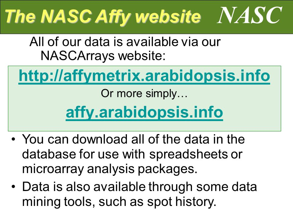 Since 2002, NASC has operated an Affymetrix service for customers.