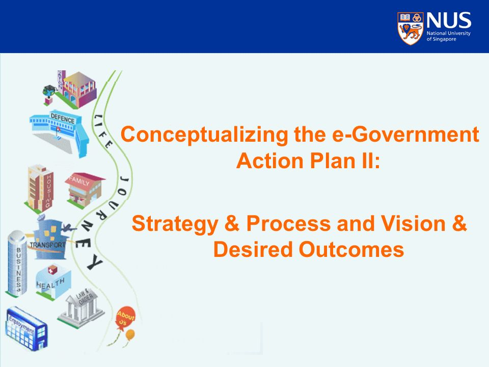 Conceptualizing the e-Government Action Plan II: Strategy & Process and Vision & Desired Outcomes