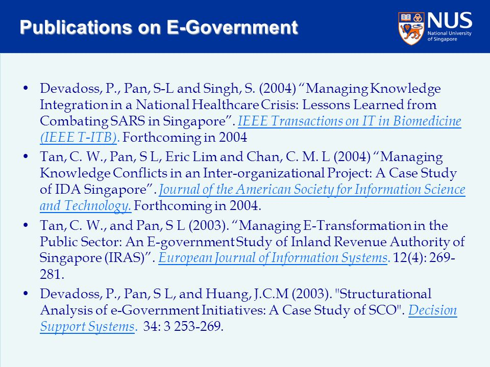 Publications on E-Government Devadoss, P., Pan, S-L and Singh, S.