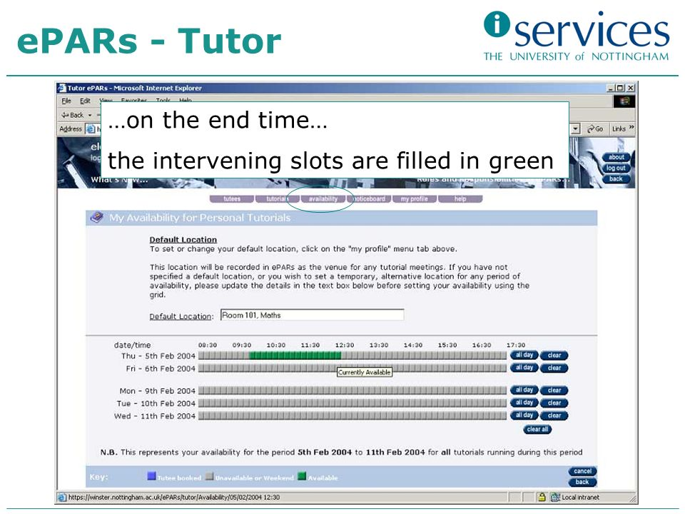 …on the end time… the intervening slots are filled in green ePARs - Tutor