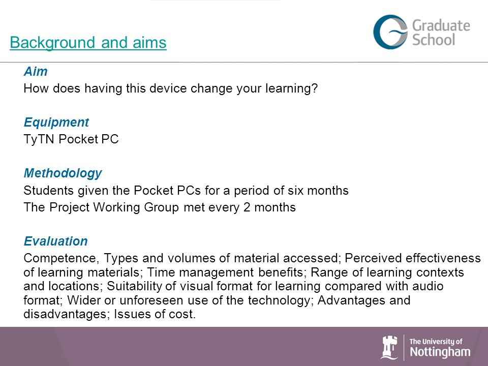 Background and aims Aim How does having this device change your learning.