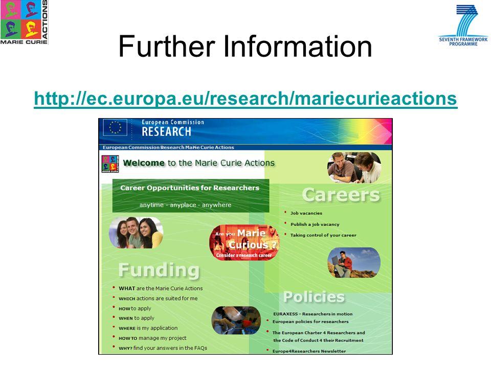 http://ec.europa.eu/research/mariecurieactions Further Information