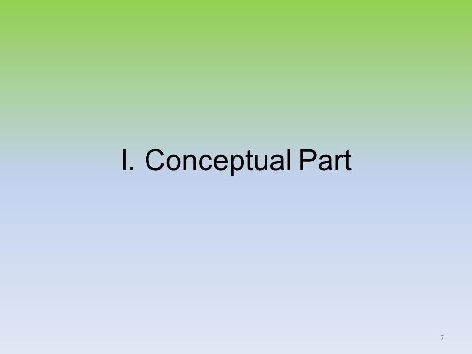 77 I. Conceptual Part