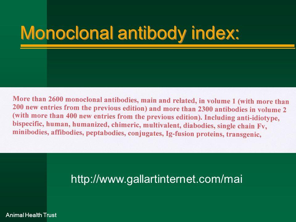 Monoclonal antibody index: http://www.gallartinternet.com/mai