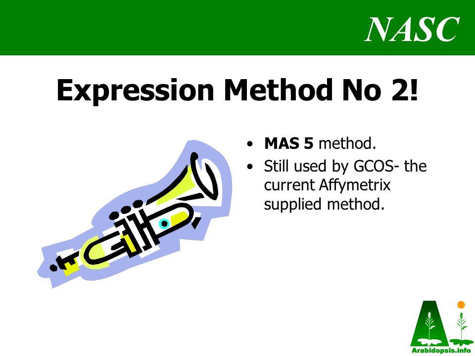NASC Expression Method No 2. MAS 5 method.