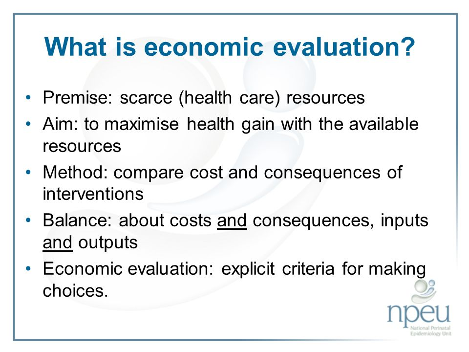 What is economic evaluation.