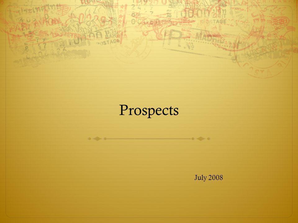 Prospects July 2008