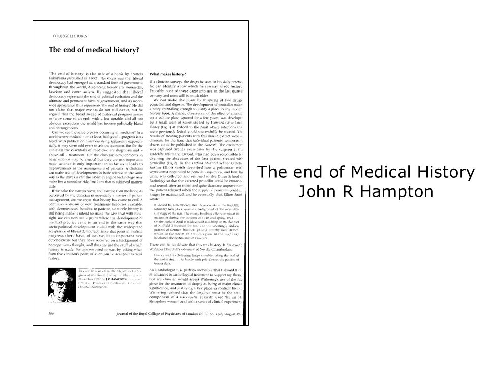 The end of Medical History John R Hampton