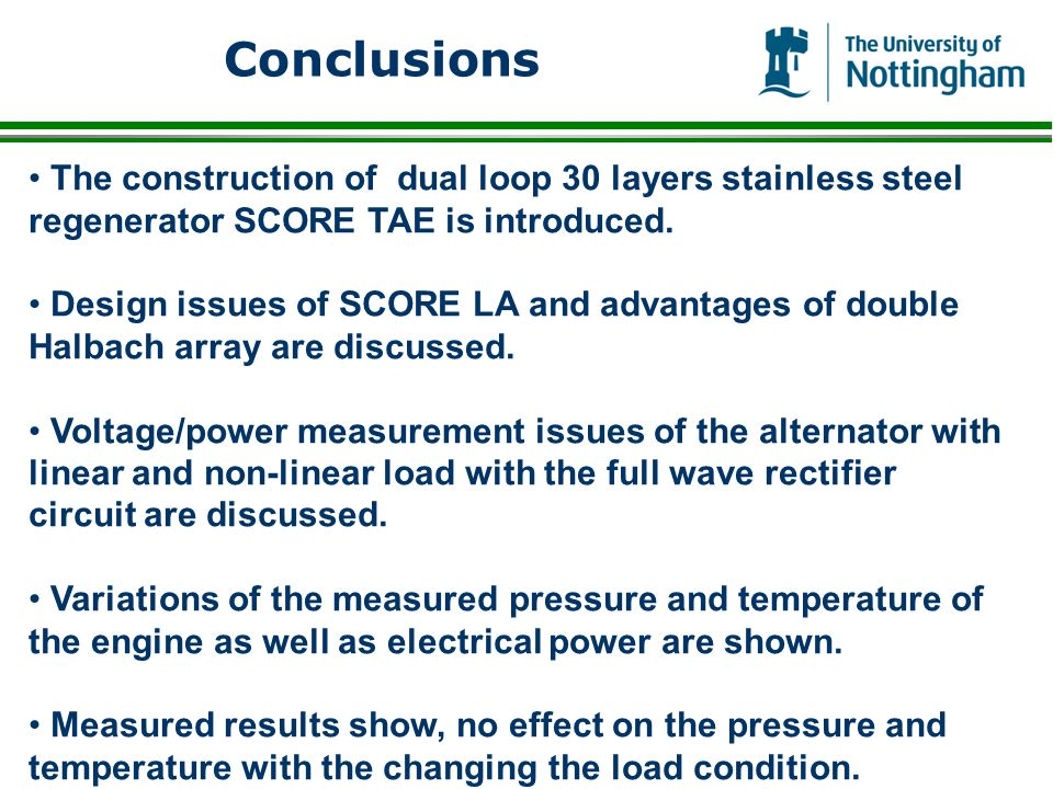 Conclusions The construction of dual loop 30 layers stainless steel regenerator SCORE TAE is introduced. Design issues of SCORE LA and advantages of d