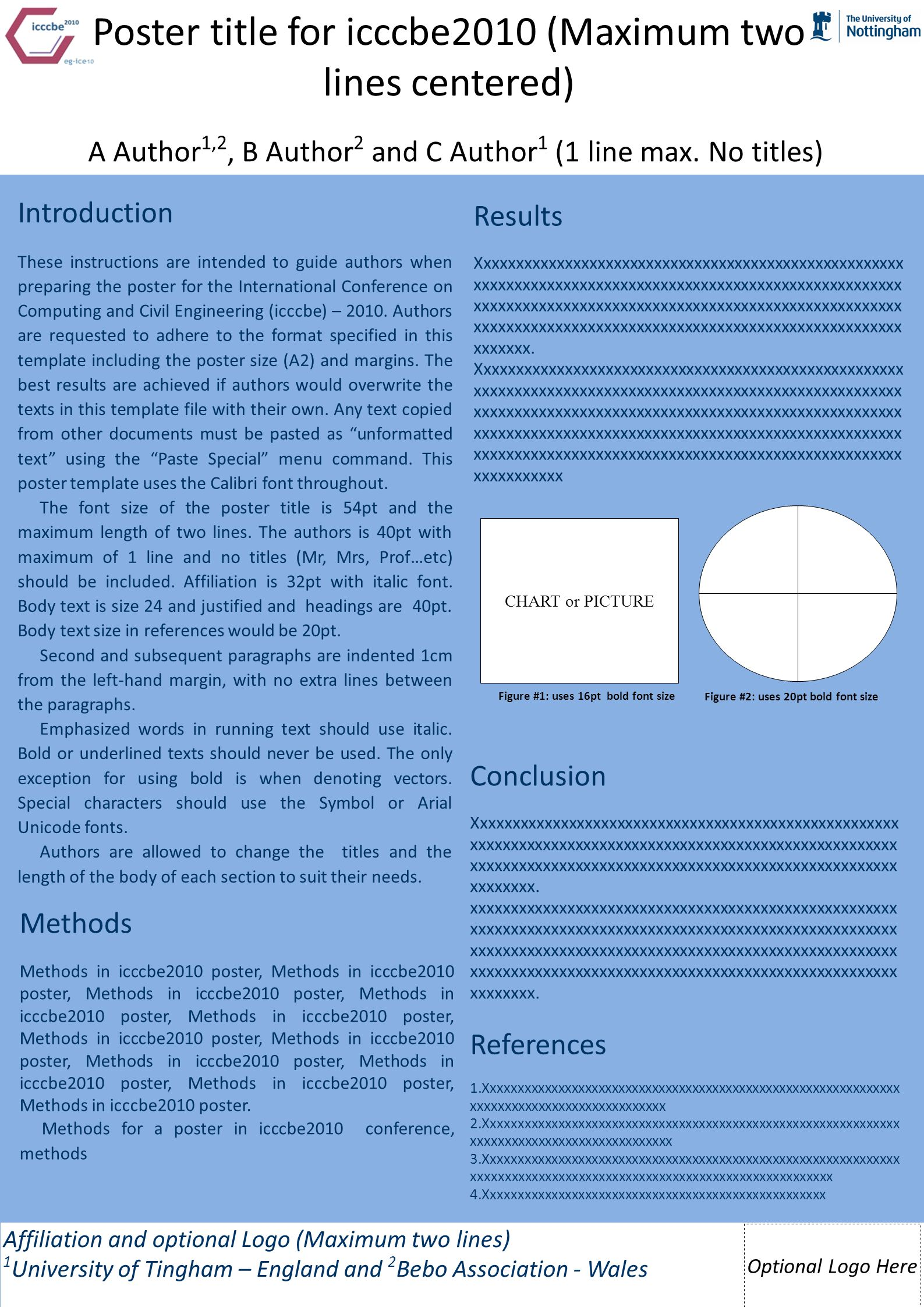 Introduction These instructions are intended to guide authors when preparing the poster for the International Conference on Computing and Civil Engineering (icccbe) – 2010.