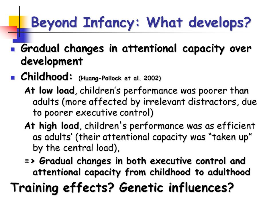 Beyond Infancy: What develops.