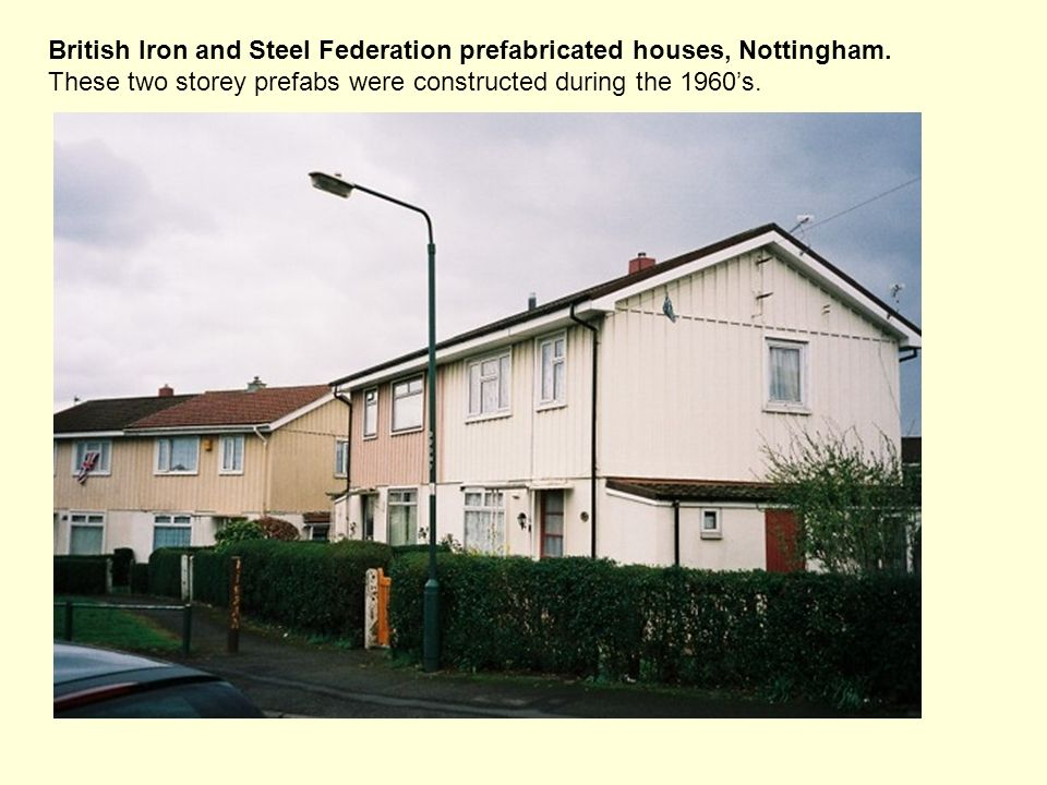 British Iron and Steel Federation prefabricated houses, Nottingham.