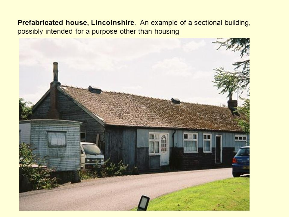 Prefabricated house, Lincolnshire.