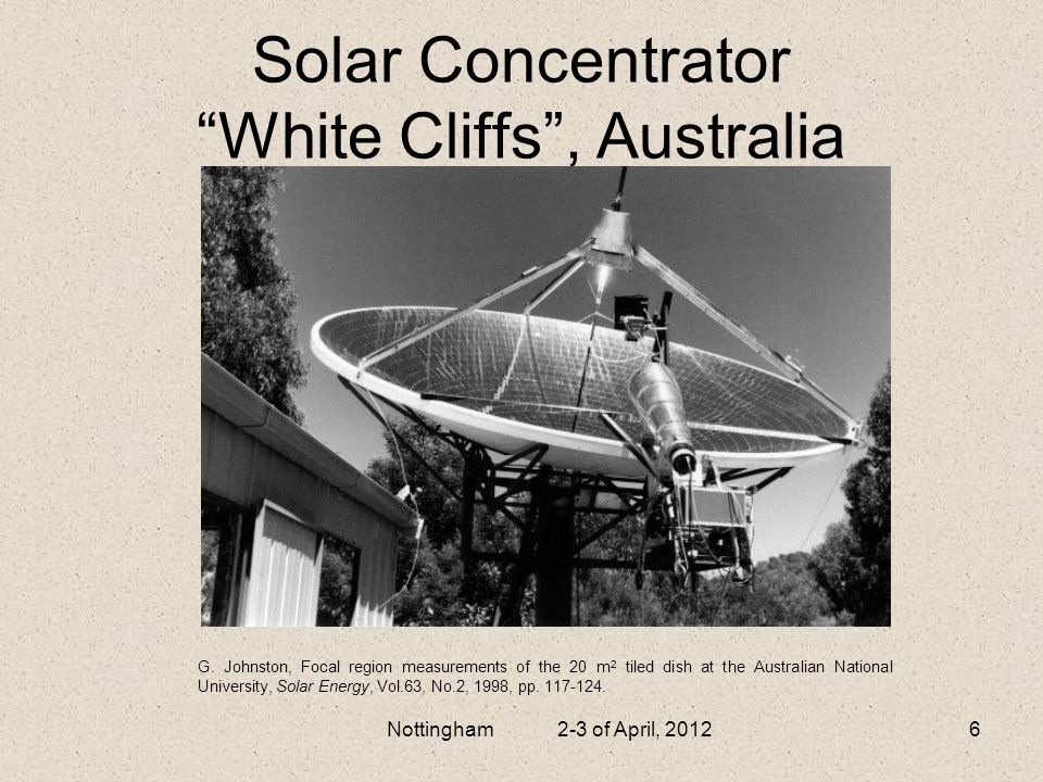Prototype of solar concentrator, Mexico, 2012 Nottingham 2-3 of April, 20127