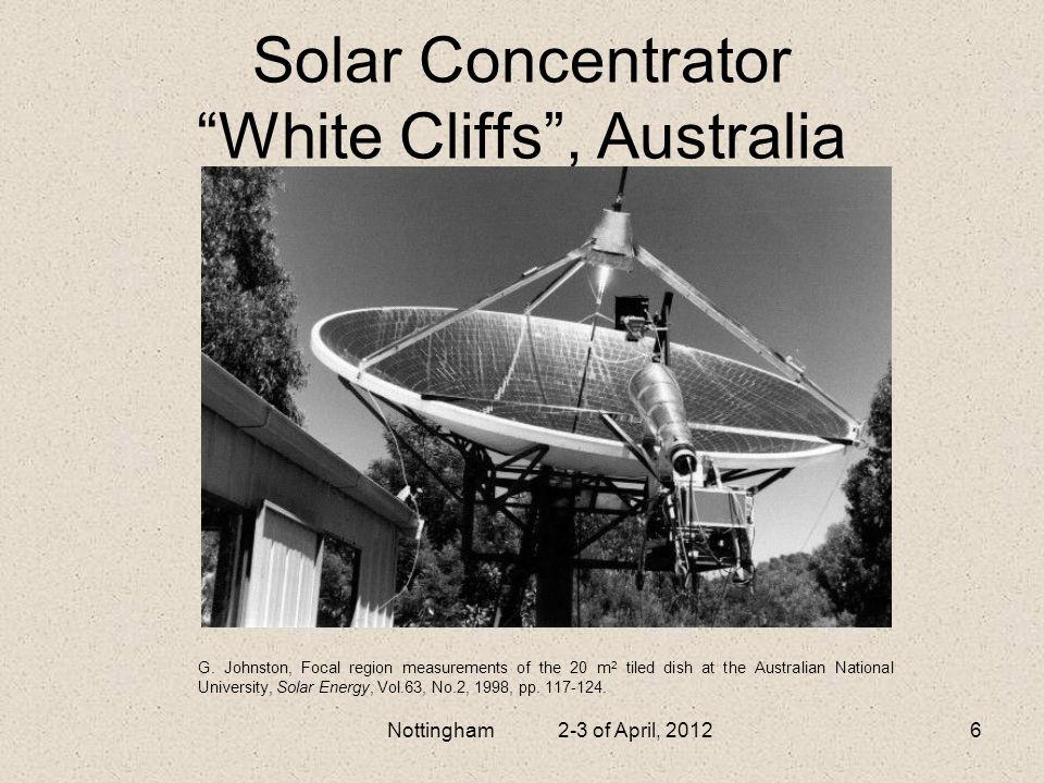 Solar Concentrator White Cliffs, Australia Nottingham 2-3 of April, 20126 G. Johnston, Focal region measurements of the 20 m 2 tiled dish at the Austr