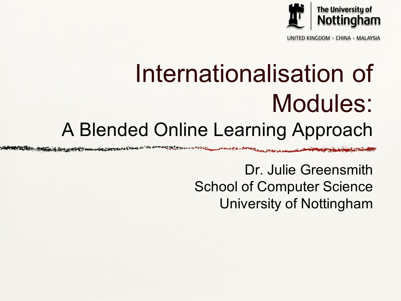 Overview Introductions Collaboration with UNMC G53NMD: An Online Module Technological Constraints A reflection of challenges and successes Future blended learning approaches