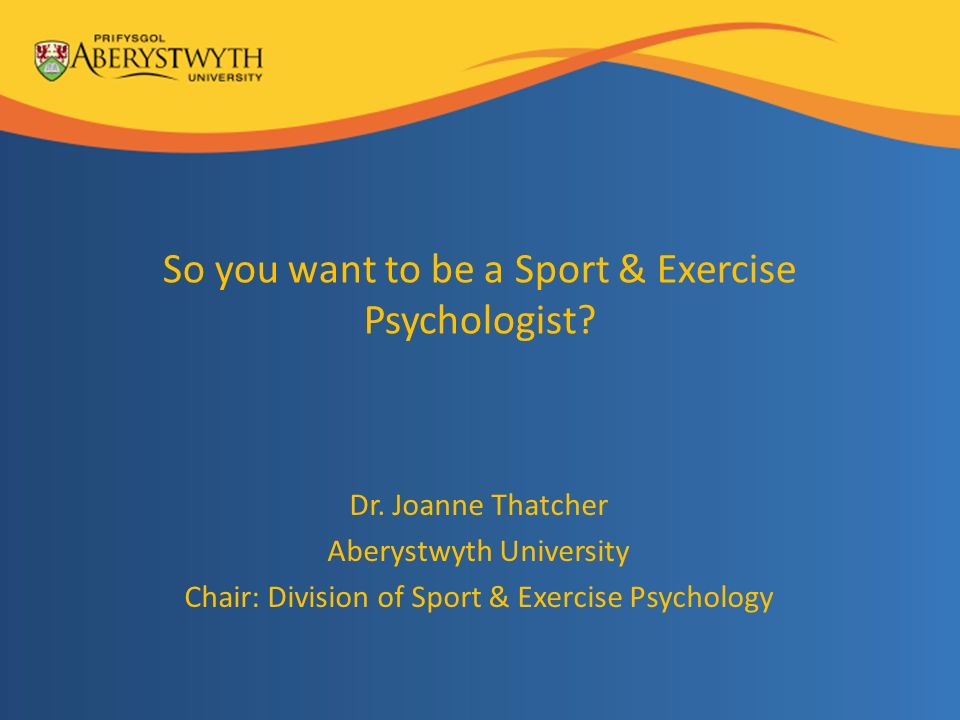 So you want to be a Sport & Exercise Psychologist.