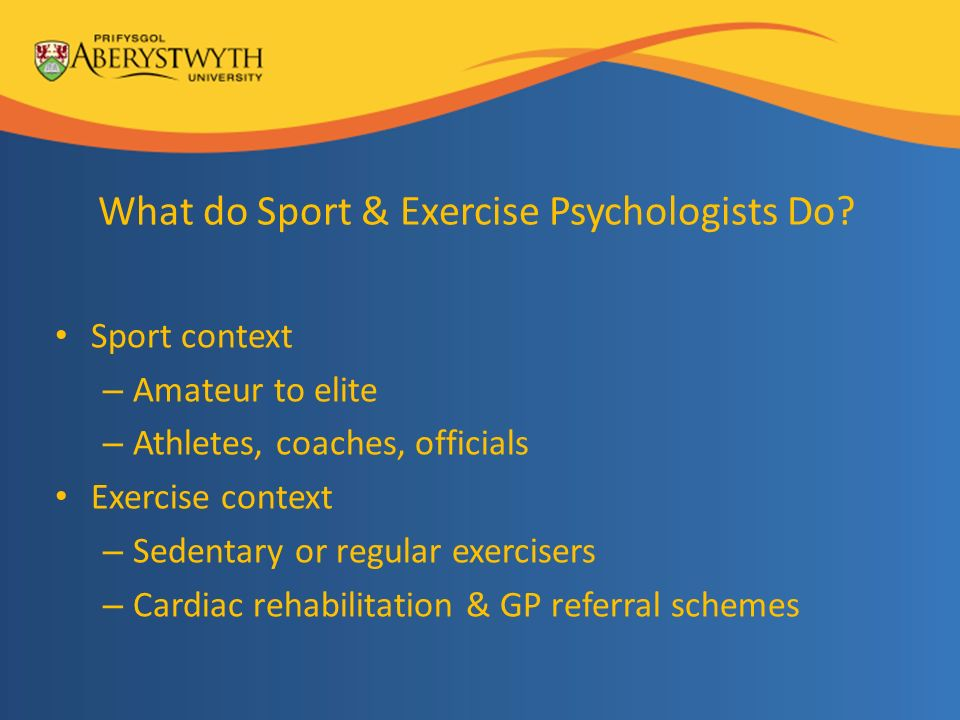 What do Sport & Exercise Psychologists Do.