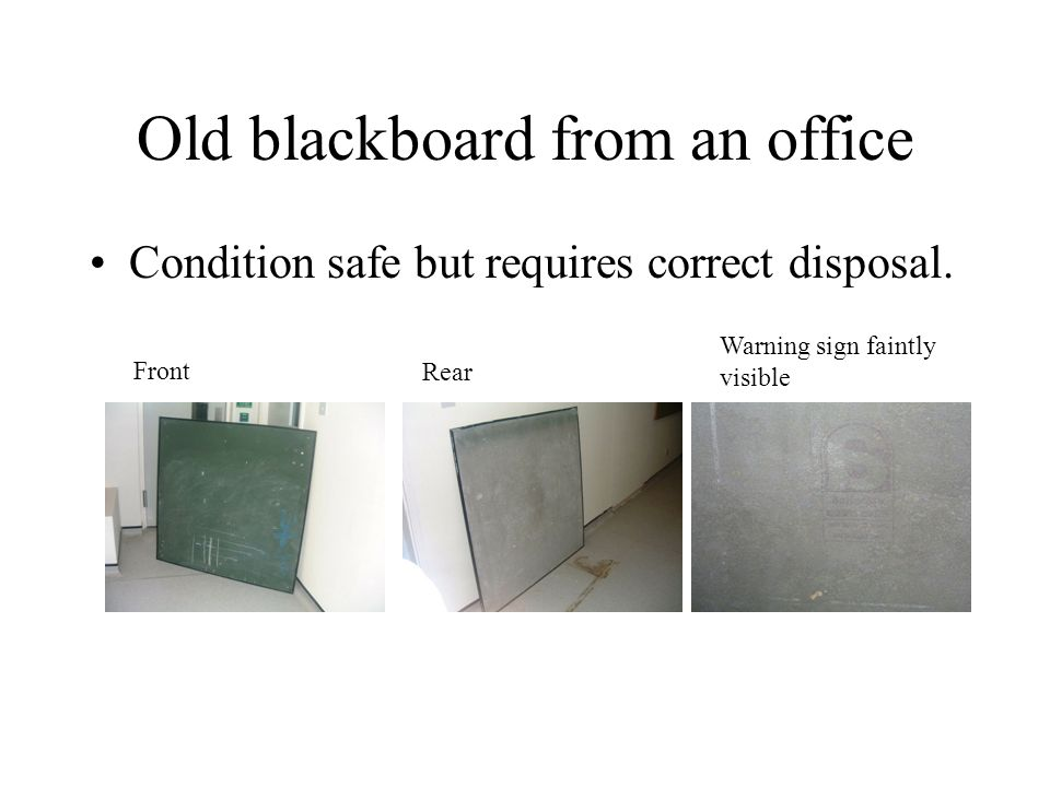 Old blackboard from an office Condition safe but requires correct disposal.