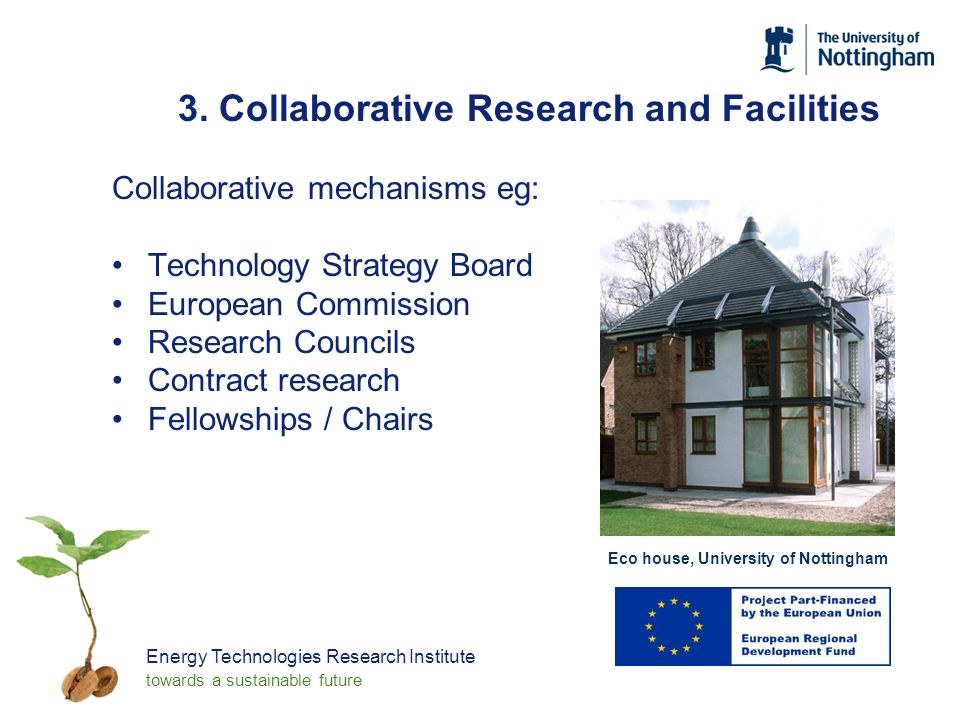 Energy Technologies Research Institute towards a sustainable future 3.