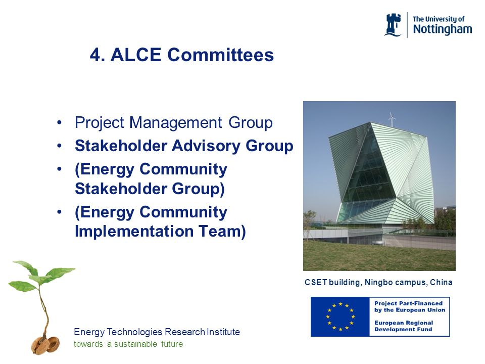 Energy Technologies Research Institute towards a sustainable future 4.