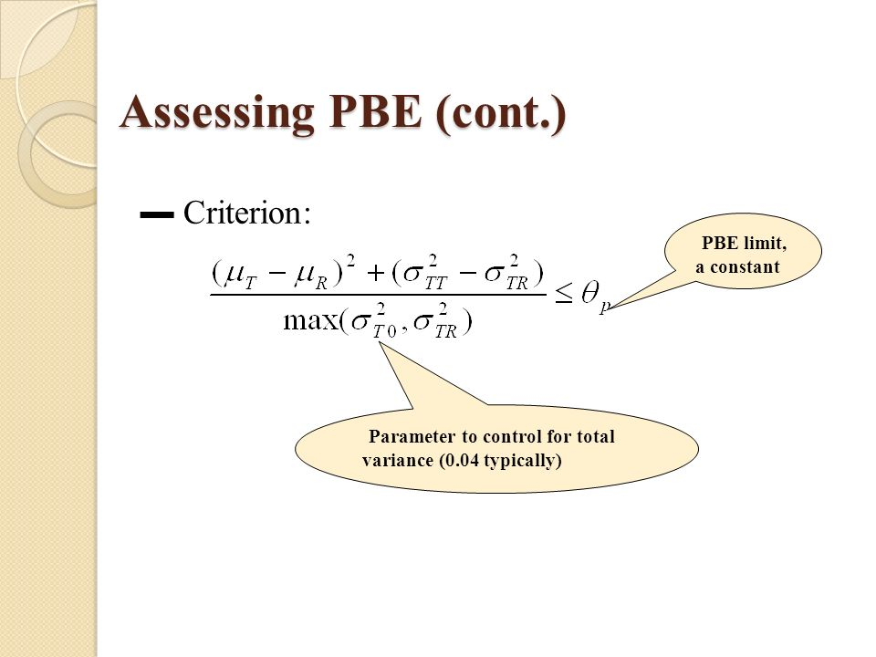 Assessing PBE (cont.) Criterion: Parameter to control for total variance (0.04 typically) PBE limit, a constant