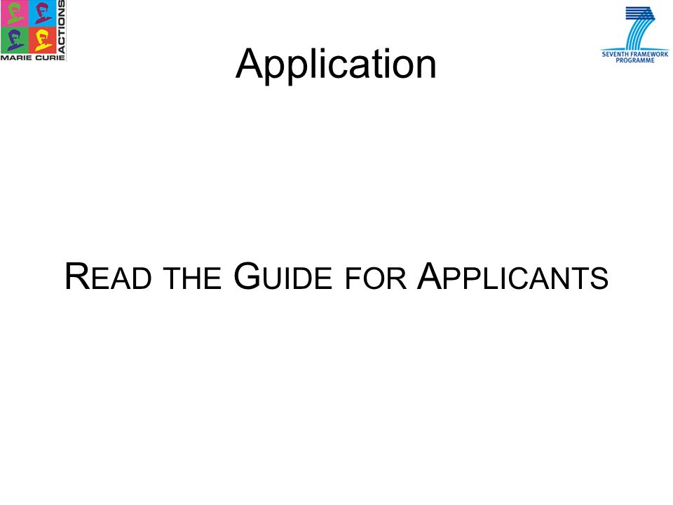 Application R EAD THE G UIDE FOR A PPLICANTS
