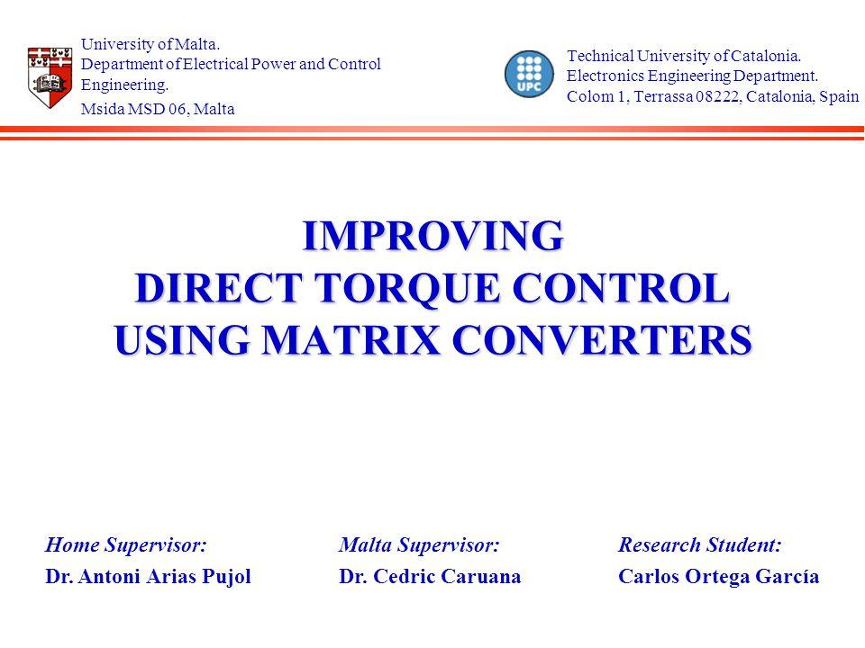 2 Index l Introduction l Matrix Converters.l Direct Torque Control.