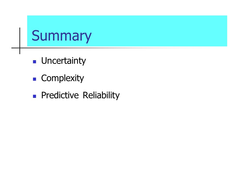 Summary Uncertainty Complexity Predictive Reliability