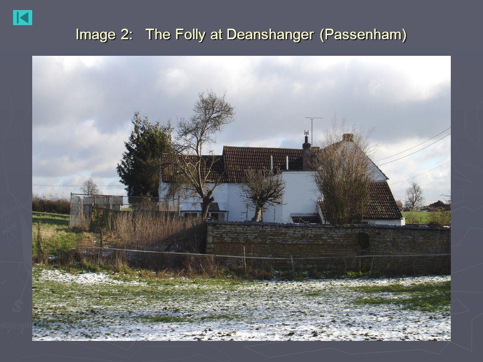 Image 2: The Folly at Deanshanger (Passenham)