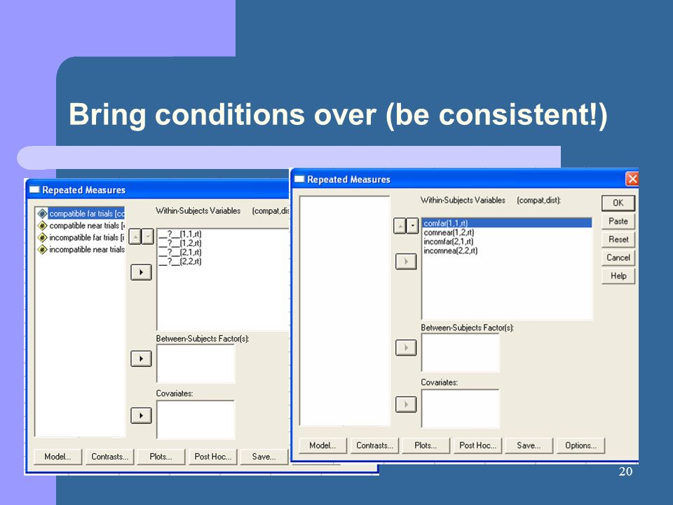 20 Bring conditions over (be consistent!)
