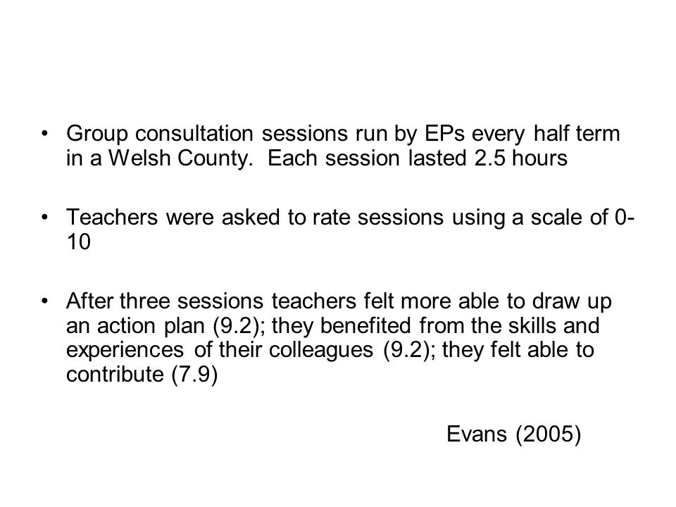 Group consultation sessions run by EPs every half term in a Welsh County.
