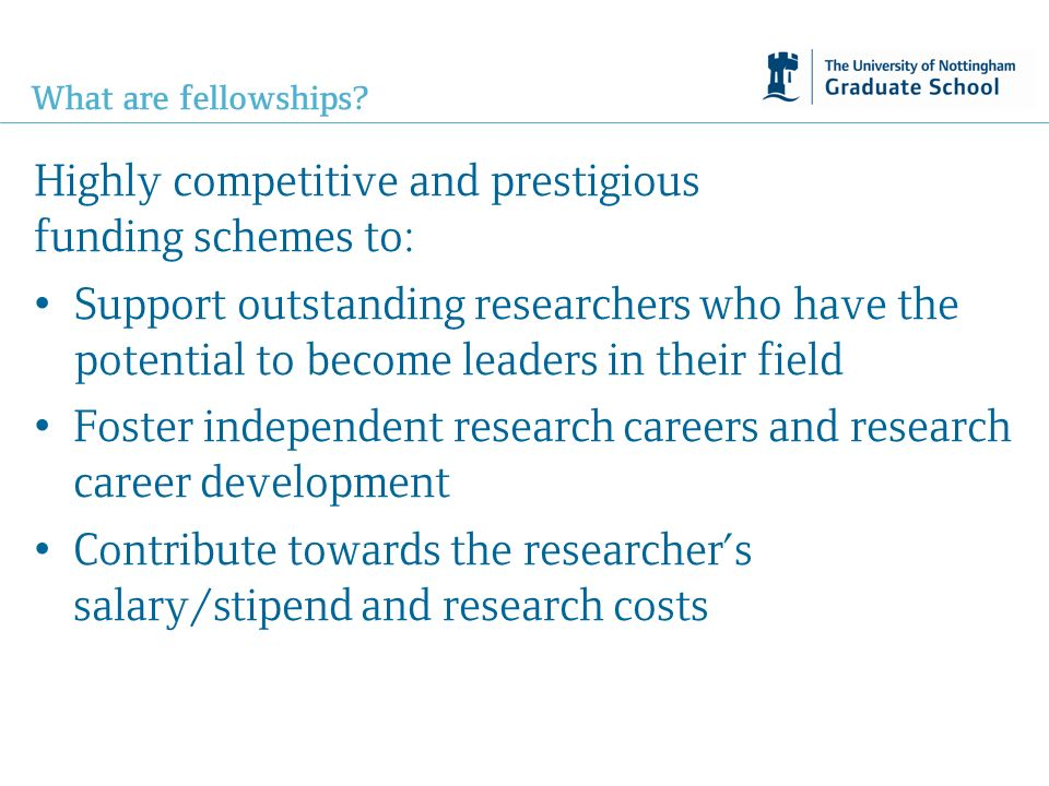 What are fellowships.