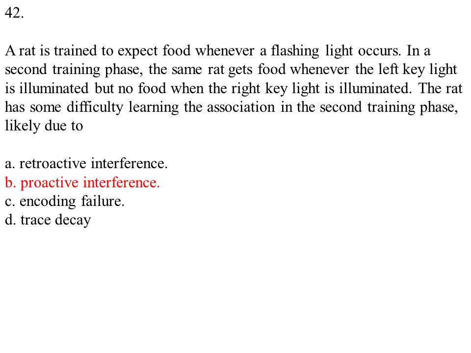 42. A rat is trained to expect food whenever a flashing light occurs.