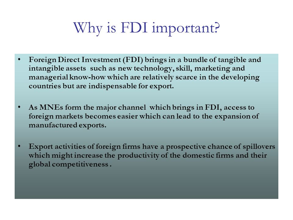 Why is FDI important.