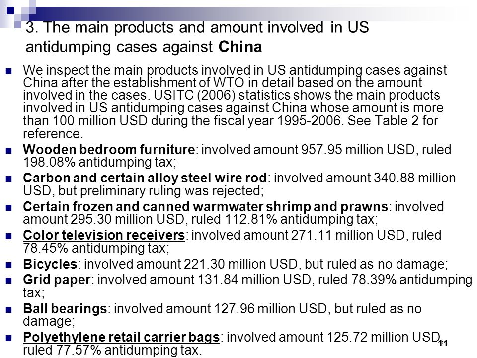 11 3. The main products and amount involved in US antidumping cases against China We inspect the main products involved in US antidumping cases agains