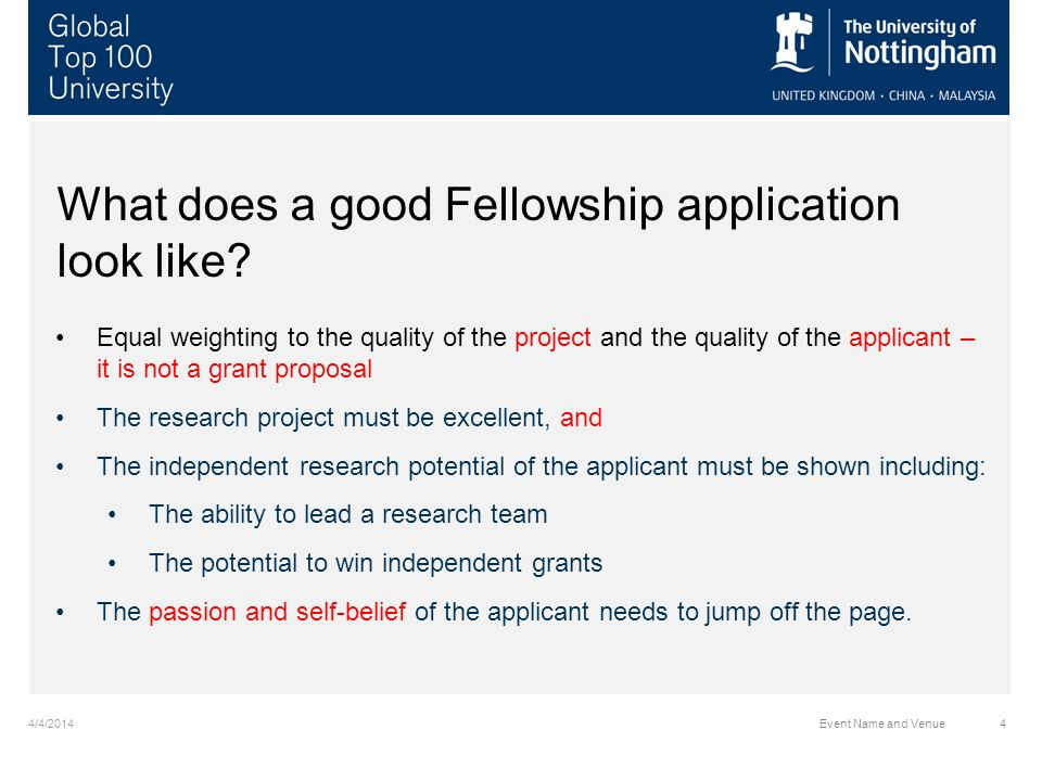 4/4/2014Event Name and Venue4 What does a good Fellowship application look like.