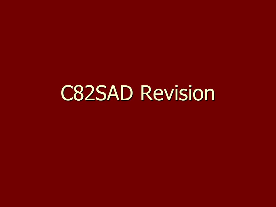 C82SAD Revision