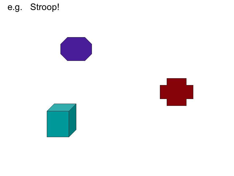 e.g. Stroop!